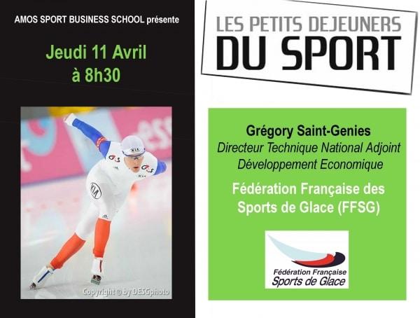 ÉVÈNEMENT AMOS PARIS : Les Petits-Déjeuners du Sport avec Grégory SAINT-GENIES, Directeur Technique National Adjoint Développement Economique de la Fédération Française des Sports de Glace (FFSG)