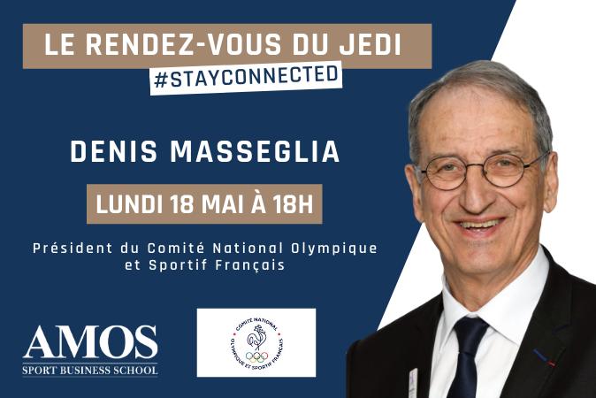 Le Rendez-vous du Jedi lundi 18 mai à 18h avec Denis Masseglia Président du CNOSF