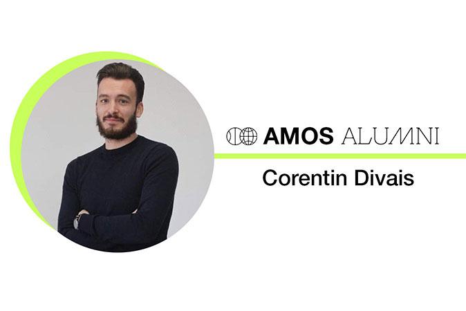 ALUMNI INTERVIEW - MEET OUR (FUTURE) AMOS ALUMNI CORENTIN DIVAIS